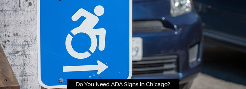 Do You Need ADA Signs in Chicago?